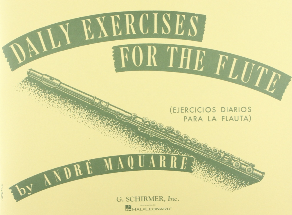 Daily Exercises for the Flute by Andre Maquarre